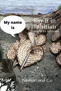 Coconut leaves braided with text my name is in Tahitian