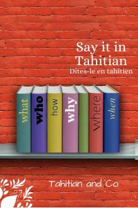 Books on a shelf with interrogative words as title, on a red background. To learn interrogative words in Tahitian for Tahitian and Co