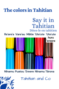 Color pens in multiple colors with Tahitian words associated for each pen. Learn colors in Tahitian with Tahitian and Co