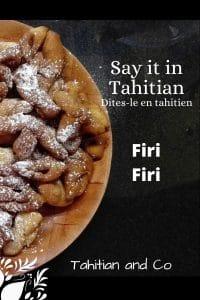 Firi firi, tahitian donut and its recipe on Tahitian and Co