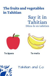 An apple and a banana to learn fruits and vegetables vocabulary in Tahitian