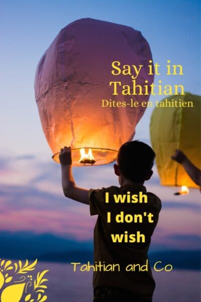 A boy holding a wishing ballon to learn how to say I wish, I don't wish in Tahitian
