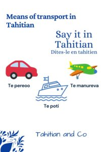 A car, a boat and a plane to learn means of transport vocabulary in Tahitian